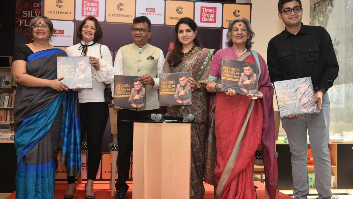 Dolly Thakore, Shaina NC & Arzoo Govitrikar Grace the Release of Dr. Aneel Kashi Murarka's Biography, Uncommon Dreams Of A Common Man