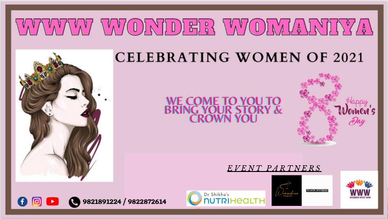 WWW Wonder Womaniya: Celebrating the Women of 2021